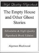 Ebook Free The Empty House and Other Ghost Stories by Algernon Blackwood